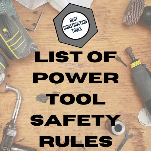 list-of-power-tool-safety-rules